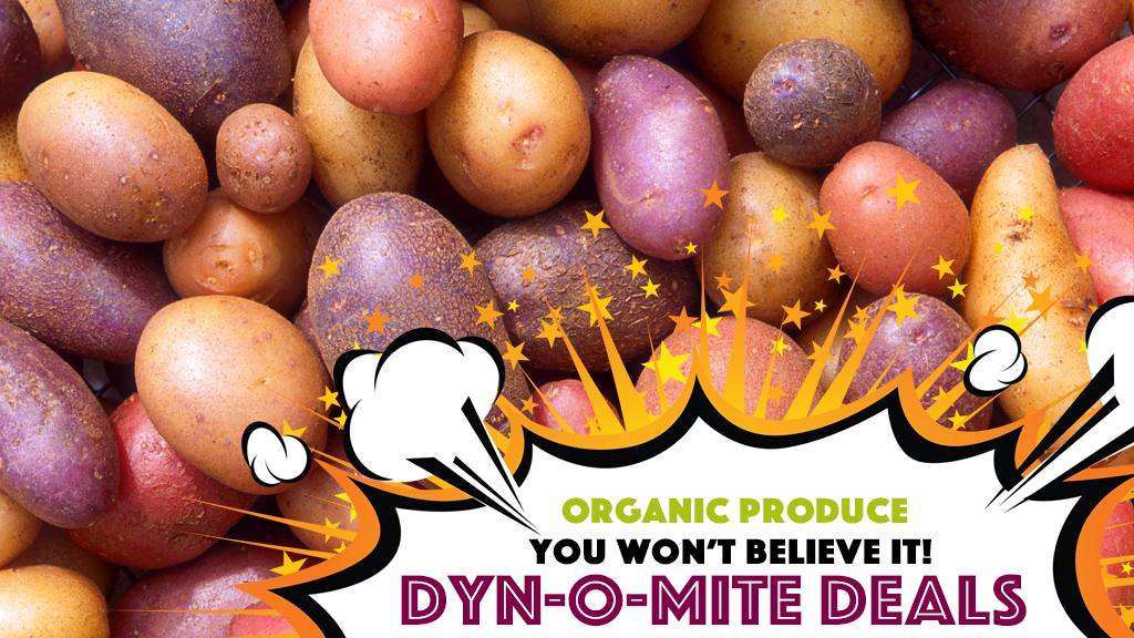 Dyn-o-mite Deals rainbow potatoes